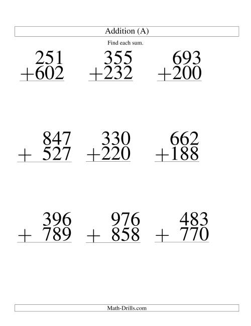 The Three-Digit Plus Three-Digit Addition -- 9 Questions (A) Math Worksheet