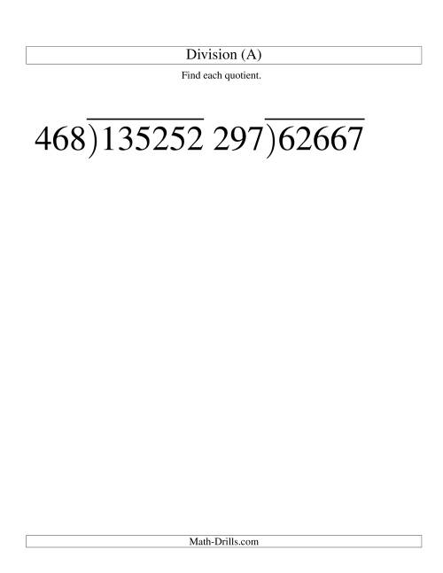 The Long Division - Three-Digit Divisor and a Three-Digit Quotient with No Remainder -- Large Print (A) Math Worksheet
