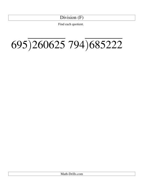 The Long Division - Three-Digit Divisor and a Three-Digit Quotient with No Remainder -- Large Print (F) Math Worksheet