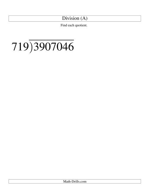 The Long Division - Three-Digit Divisor and a Four-Digit Quotient with No Remainder -- Large Print (A) Math Worksheet