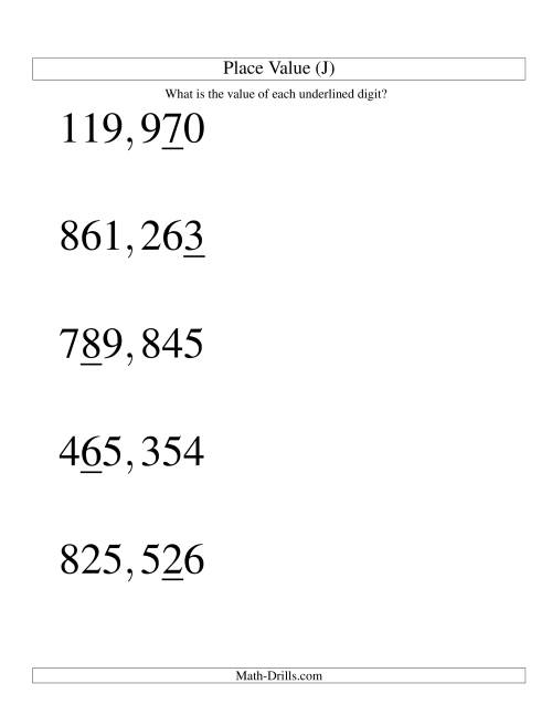 The Place Values (ones to hundred thousands; U.S. format; Large Print) (J) Math Worksheet