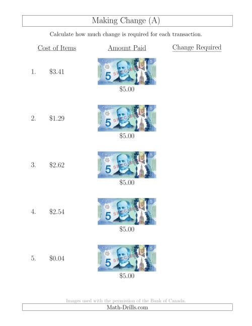 The Making Change from Canadian $5 Bills (A) Math Worksheet
