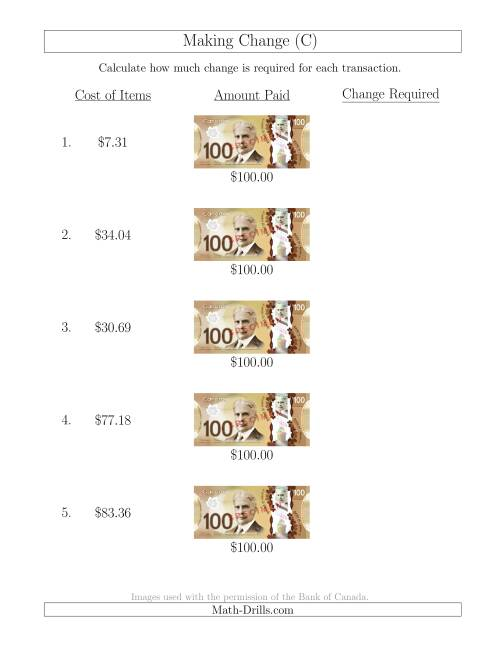 The Making Change from Canadian $100 Bills (C) Math Worksheet