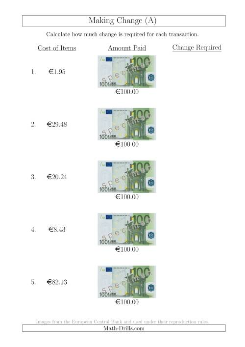 The Making Change from 100 Euro Notes (A) Math Worksheet