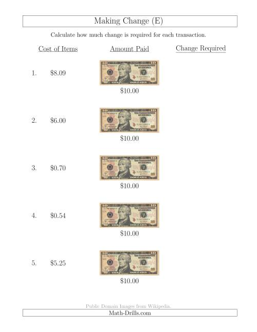 The Making Change from U.S. $10 Bills (E) Math Worksheet