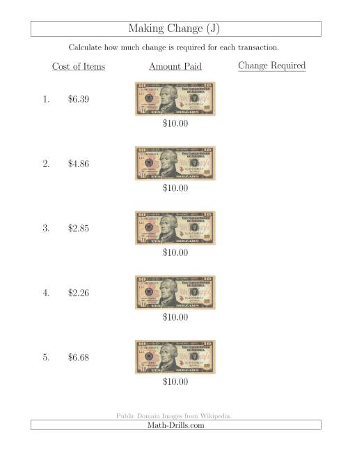 The Making Change from U.S. $10 Bills (J) Math Worksheet