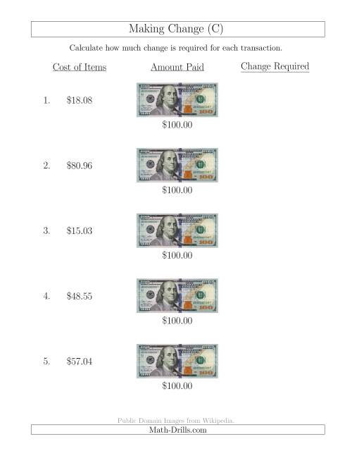 The Making Change from U.S. $100 Bills (C) Math Worksheet