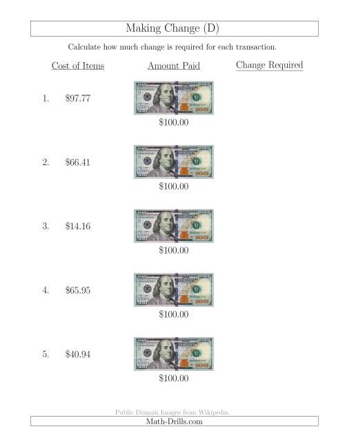 The Making Change from U.S. $100 Bills (D) Math Worksheet