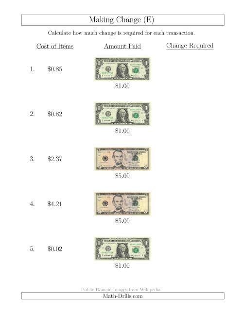 The Making Change from U.S. Bills up to $5 (E) Math Worksheet