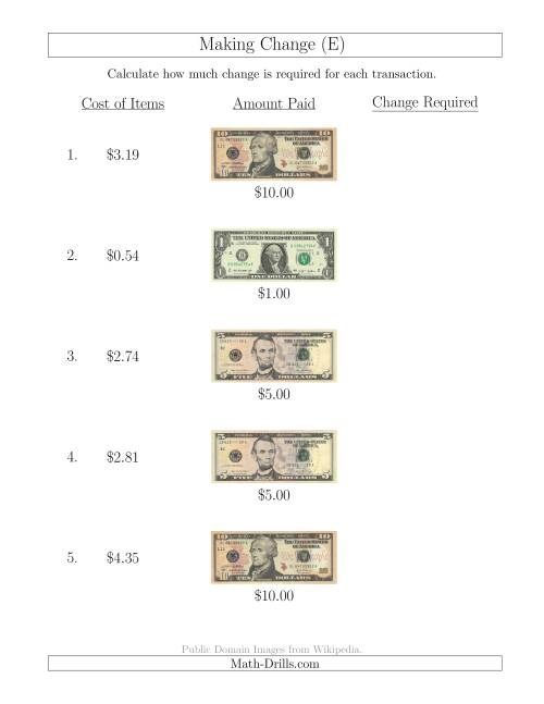 The Making Change from U.S. Bills up to $10 (E) Math Worksheet