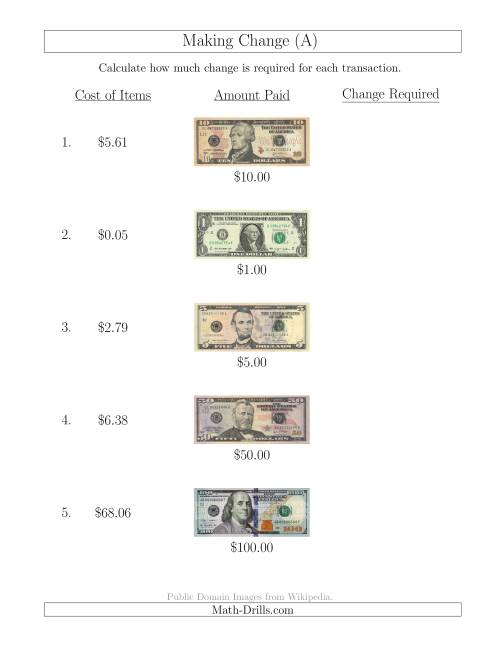 The Making Change from U.S. Bills up to $100 (A) Math Worksheet