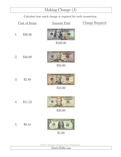 The Making Change from U.S. Bills up to $100 (J) Math Worksheet