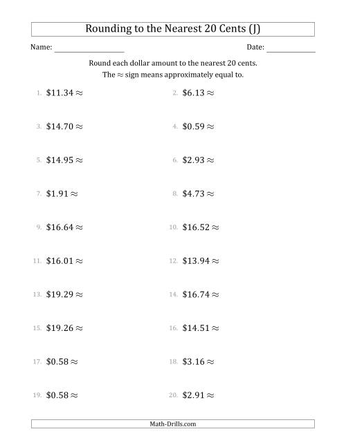The Rounding dollar amounts to the nearest 20 cents (J) Math Worksheet