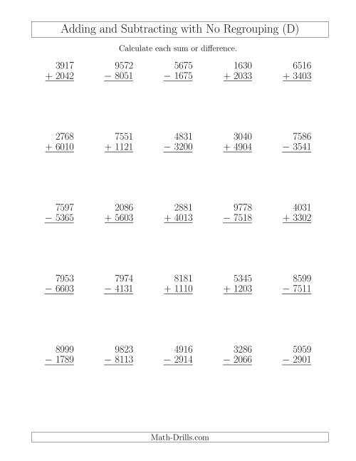 The Mixed Addition and Subtraction of Four-Digit Numbers with No Regrouping (D) Math Worksheet