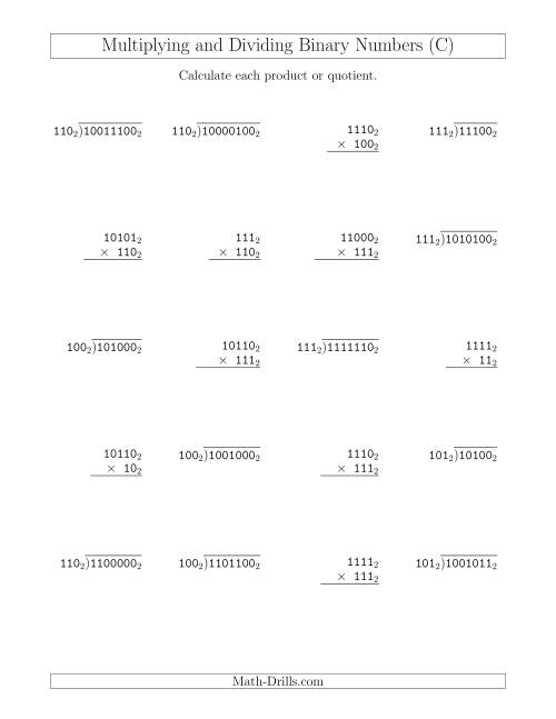 The Multiplying and Dividing Binary Numbers (Base 2) (C) Math Worksheet