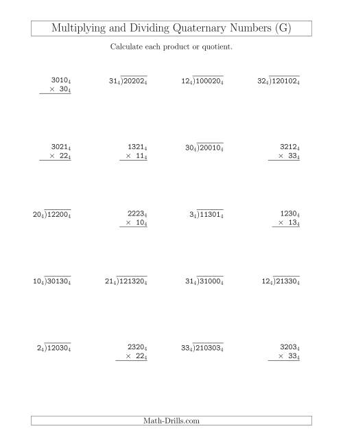 The Multiplying and Dividing Quaternary Numbers (Base 4) (G) Math Worksheet