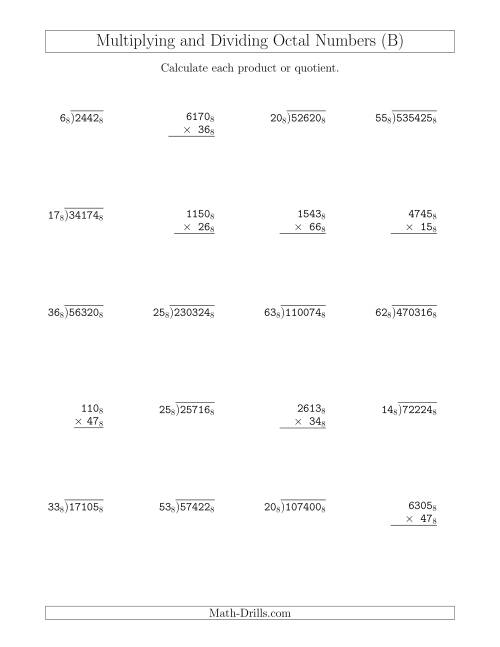 The Multiplying and Dividing Octal Numbers (Base 8) (B) Math Worksheet