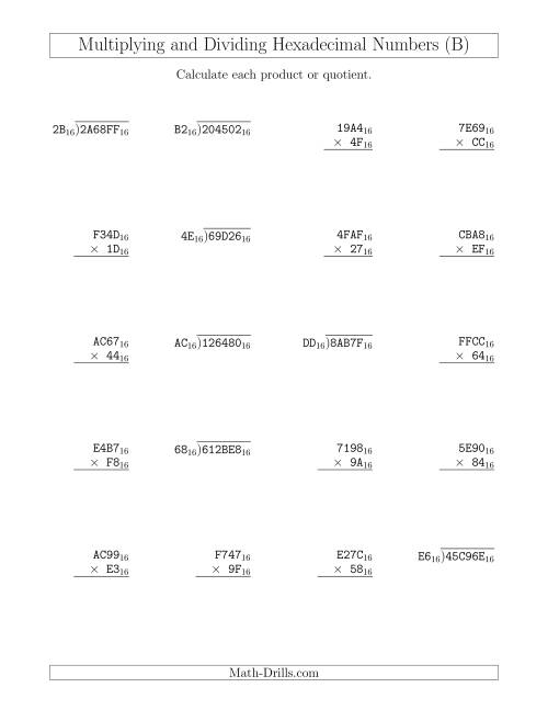 The Multiplying and Dividing Hexadecimal Numbers (Base 16) (B) Math Worksheet