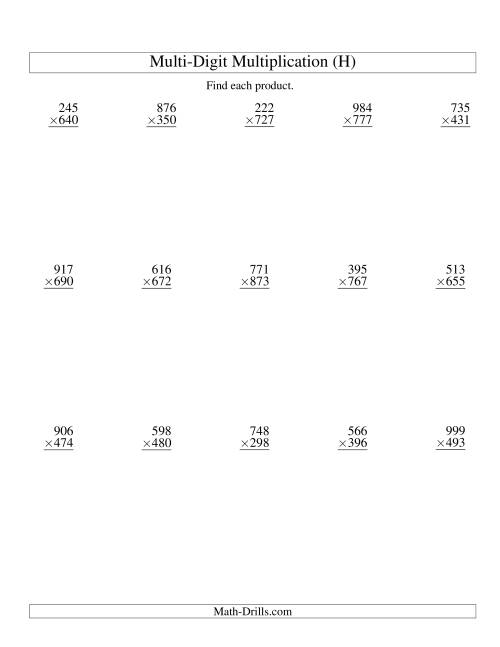 The Multiplying Three-Digit by Three-Digit -- 15 per page (H) Multiplication Worksheet