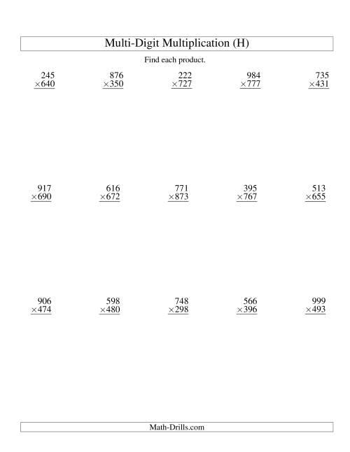 The Multiplying Three-Digit by Three-Digit -- 15 per page (H) Multiplication Worksheet