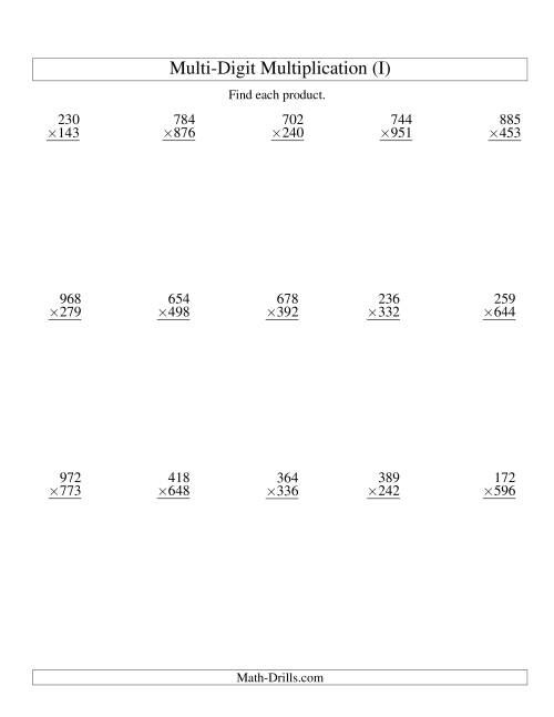 The Multiplying Three-Digit by Three-Digit -- 15 per page (I) Multiplication Worksheet