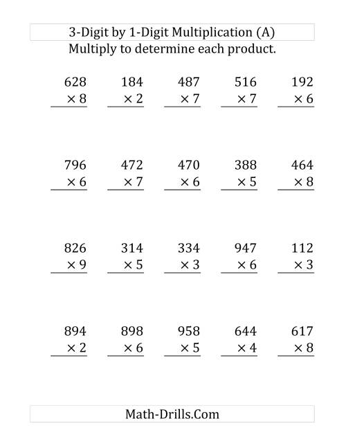 The 3-Digit by 1-Digit Multiplication (LP) Math Worksheet