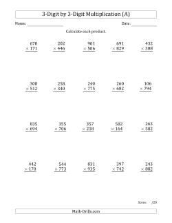 3-Digit by 3-Digit Multiplication (A)