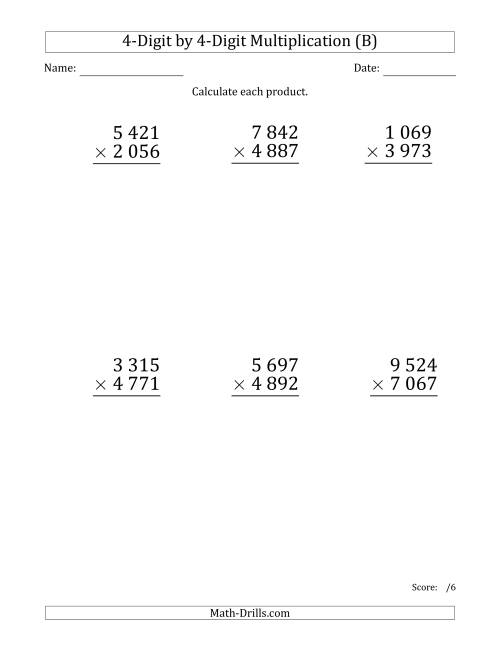 The Multiplying 4-Digit by 4-Digit Numbers (Large Print) with Space-Separated Thousands (B) Math Worksheet