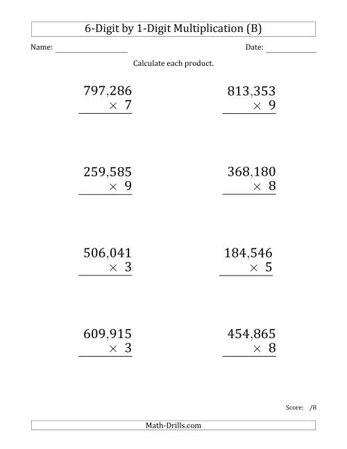 The Multiplying 6-Digit by 1-Digit Numbers (Large Print) with Comma-Separated Thousands (B) Math Worksheet