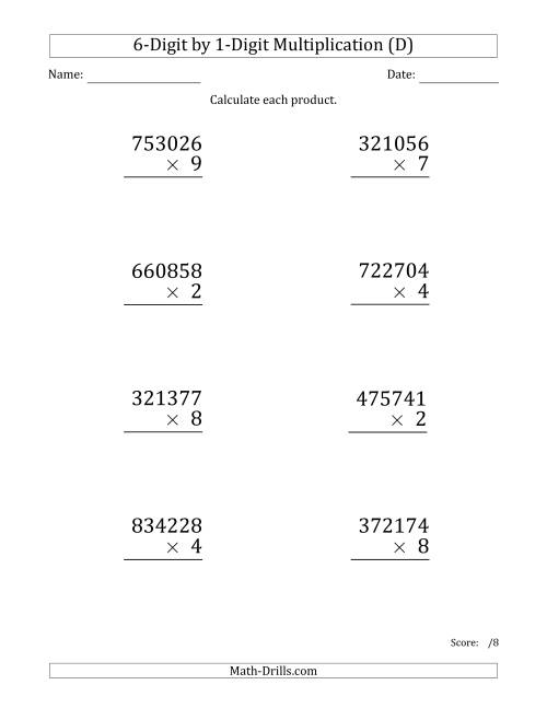 The Multiplying 6-Digit by 1-Digit Numbers (Large Print) (D) Math Worksheet