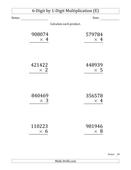The Multiplying 6-Digit by 1-Digit Numbers (Large Print) (E) Math Worksheet