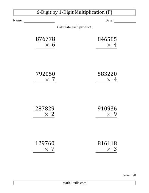 The Multiplying 6-Digit by 1-Digit Numbers (Large Print) (F) Math Worksheet