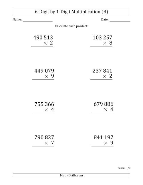 The Multiplying 6-Digit by 1-Digit Numbers (Large Print) with Space-Separated Thousands (B) Math Worksheet