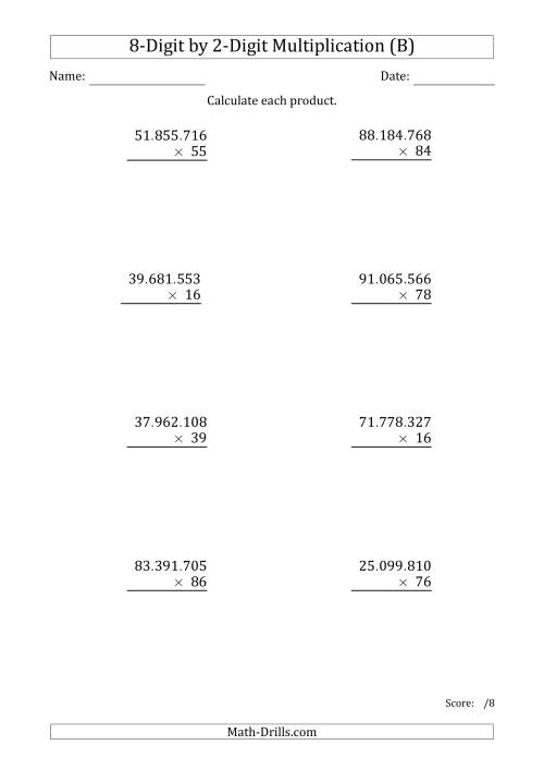The Multiplying 8-Digit by 2-Digit Numbers with Period-Separated Thousands (B) Math Worksheet