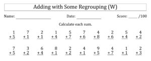 100 Single-Digit Addition Questions with Some Regrouping (W)