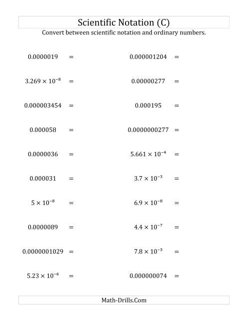The Converting Between Scientific Notation and Ordinary Numbers (Small Only) (C) Math Worksheet
