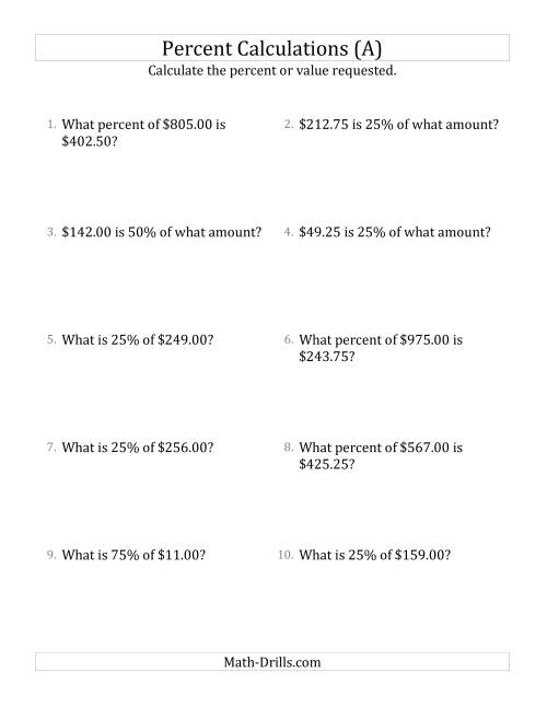 The Mixed Percent Problems with Decimal Currency Amounts and Multiples of 25 Percents (A) Math Worksheet