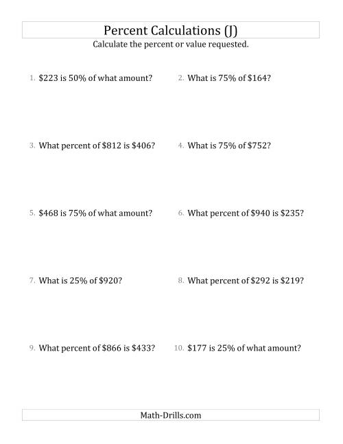 The Mixed Percent Problems with Whole Number Currency Amounts and Multiples of 25 Percents (J) Math Worksheet