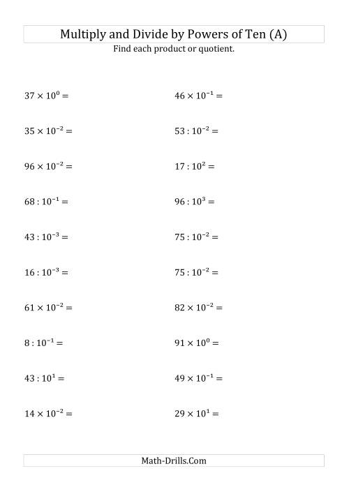 The Multiplying and Dividing Whole Numbers by All Powers of Ten (Exponent Form) (All) Math Worksheet