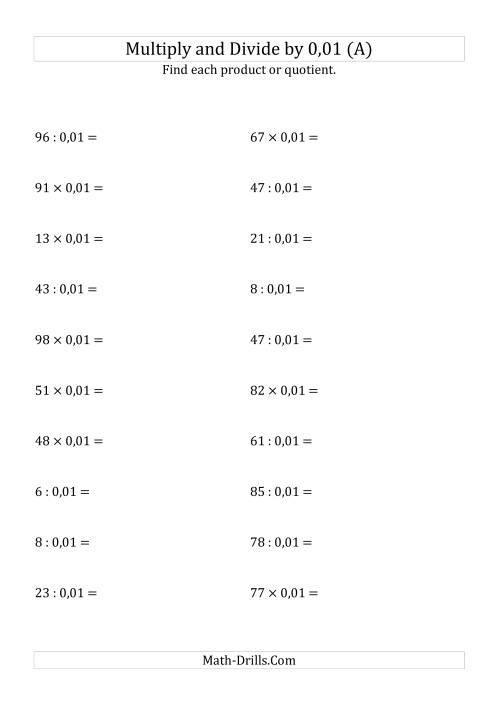 The Multiplying and Dividing Whole Numbers by 0,01 (A) Math Worksheet