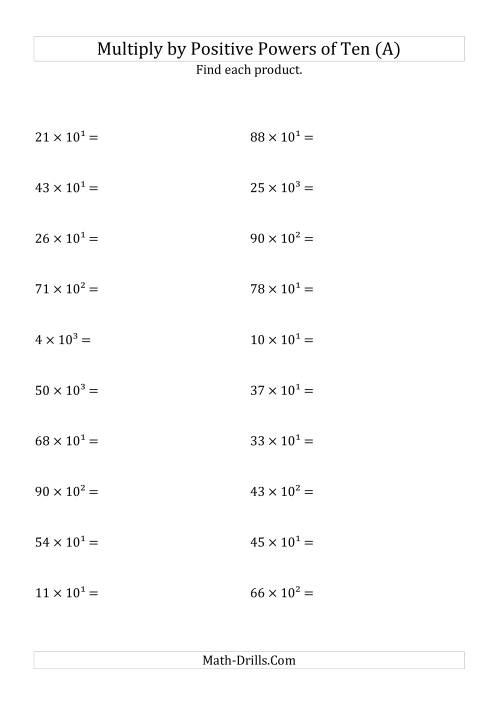 The Multiplying Whole Numbers by Positive Powers of Ten (Exponent Form) (A) Math Worksheet