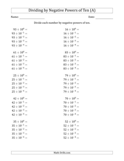 The Learning to Divide Numbers (Range 10 to 99) by Negative Powers of Ten in Exponent Form (A) Math Worksheet