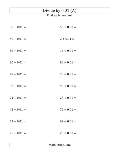 The Dividing Whole Numbers by 0.01 (A) Math Worksheet