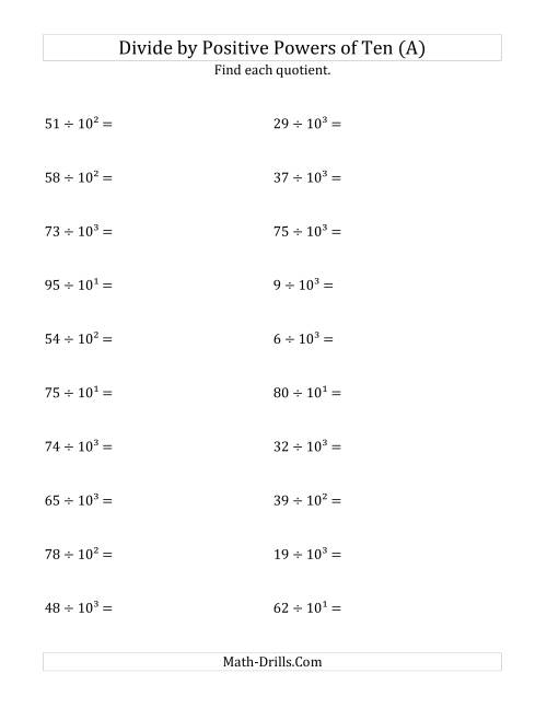 The Dividing Whole Numbers by Positive Powers of Ten (Exponent Form) (A) Math Worksheet