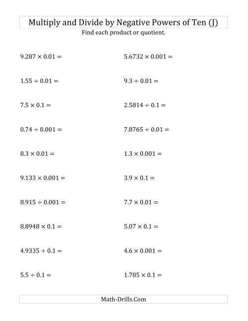The Multiplying and Dividing Decimals by Negative Powers of Ten (Standard Form) (J) Math Worksheet