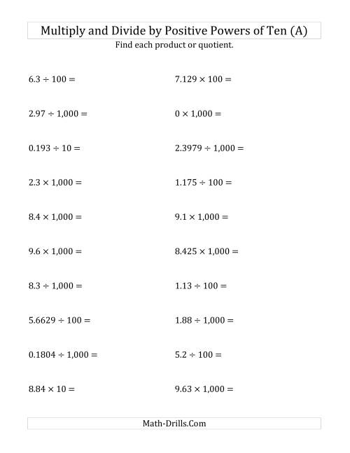 The Multiplying and Dividing Decimals by Positive Powers of Ten (Standard Form) (All) Math Worksheet