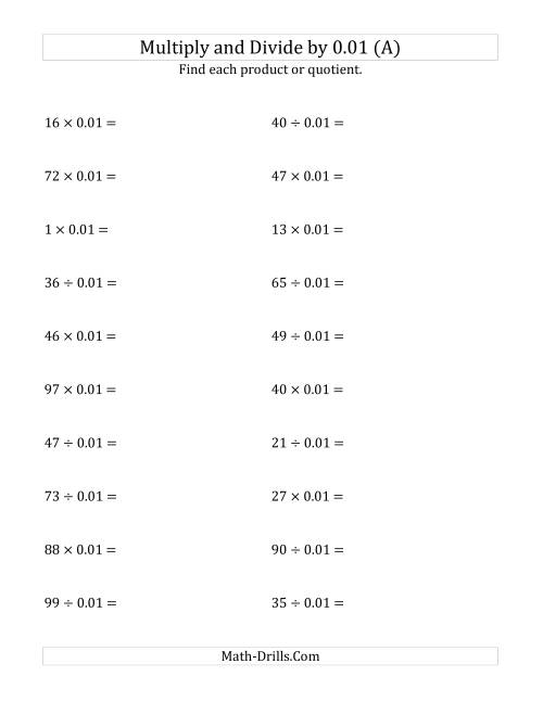 The Multiplying and Dividing Whole Numbers by 0.01 (A) Math Worksheet