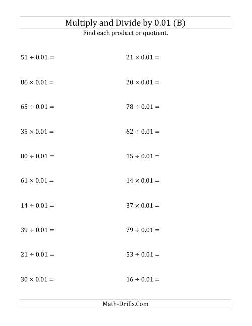 The Multiplying and Dividing Whole Numbers by 0.01 (B) Math Worksheet