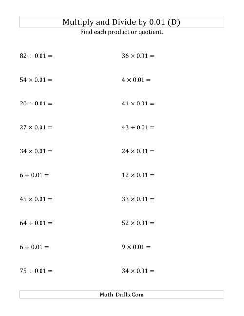 The Multiplying and Dividing Whole Numbers by 0.01 (D) Math Worksheet