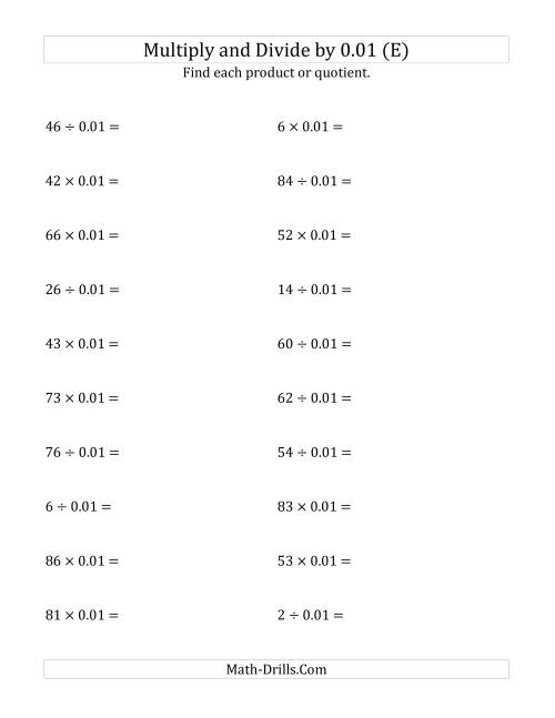 The Multiplying and Dividing Whole Numbers by 0.01 (E) Math Worksheet